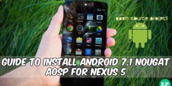 android-7-1-nougat-aosp-for-nexus-5