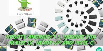 android-7-1-1-nougat-for-nexus-5x-nexus-6p-and-pixel-c