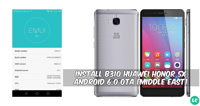 B310 Huawei Honor 5X Android 6.0 OTA