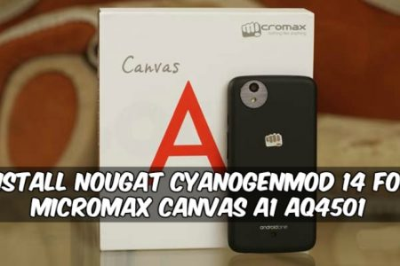 Install Nougat CyanogenMod 14 For Micromax Canvas A1 AQ4501
