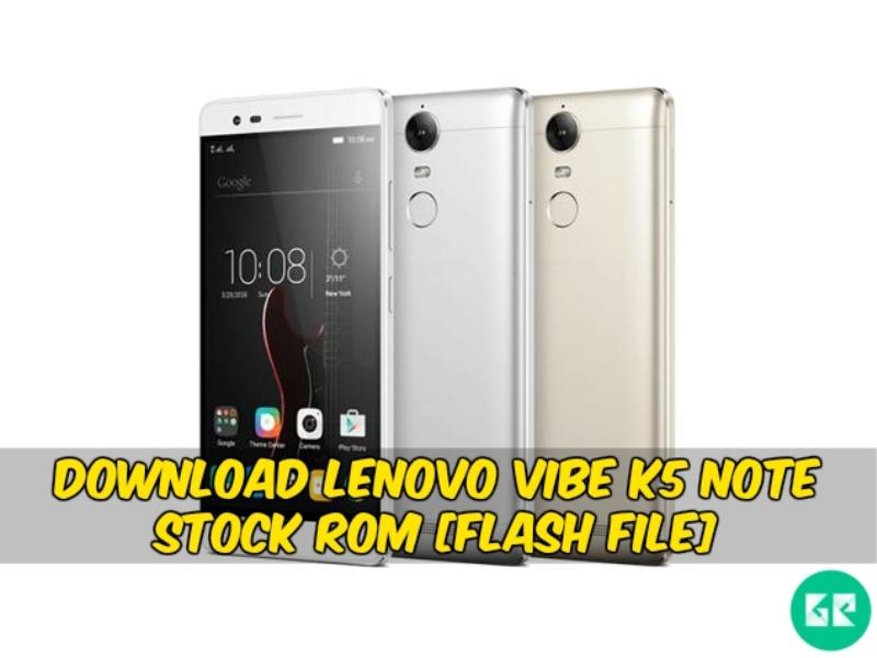 Download Lenovo Vibe K5 Note Stock Rom [Flash File]