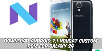 nougat-custom-rom-for-galaxy-s4