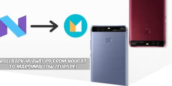 rollback-huawei-p9-from-nougat-to-marshmallow