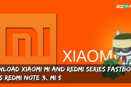 Download Xiaomi MIUI Fastboot Rom's for MI and Redmi Phones