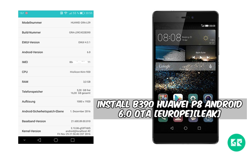 B390 Huawei P8 Android 6.0 OTA - Install B390 Huawei P8 Android 6.0 OTA [Europe][Leak]