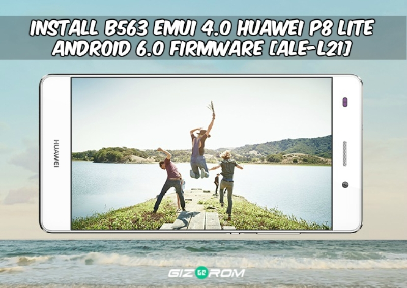 Emui 4.0 Huawei P8 Lite Android 6.0 Firmware