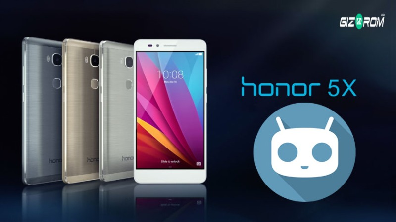 CyanogenMod 13 Honor 5x - Install Official CyanogenMod 13 For Honor 5X Android 6.0 Rom