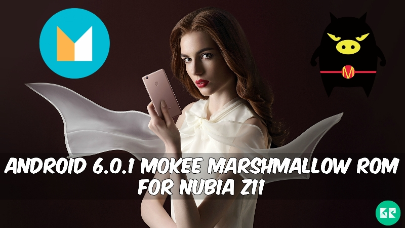 MoKee Marshmallow ROM For Nubia Z11 - Android 6.0.1 MoKee Marshmallow ROM For Nubia Z11