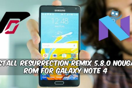 Install Resurrection Remix 5 8 0 Nougat ROM For Galaxy Note 4