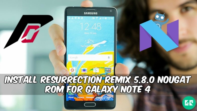 Resurrection Remix 5.8.0 Nougat ROM For Galaxy Note 4 - Install Resurrection Remix 5.8.0 Nougat ROM For Galaxy Note 4