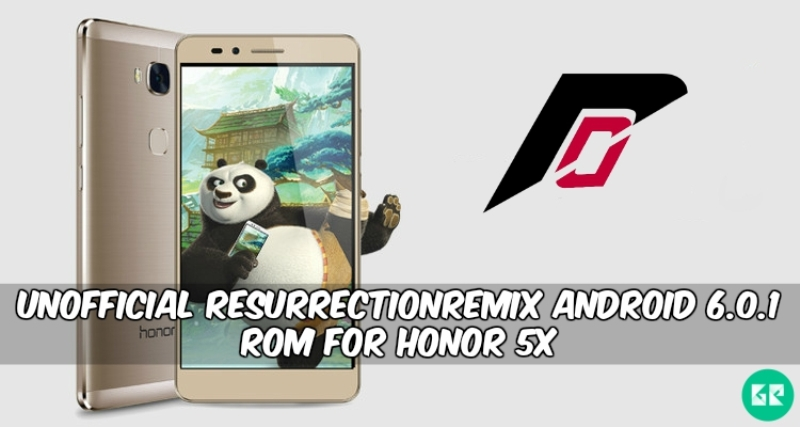 ResurrectionRemix ROM For Honor 5X - Unofficial ResurrectionRemix Android 6.0.1 ROM For Honor 5X