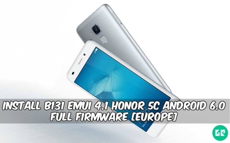 B131 Emui 4.1 Honor 5C Android 6.0 Firmware