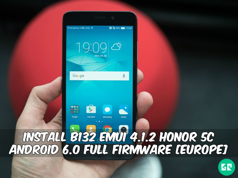 Emui 4.1.2 Honor 5C Android 6.0 Full Firmware - Install B132 Emui 4.1.2 Honor 5C Android 6.0 Full Firmware [Europe]