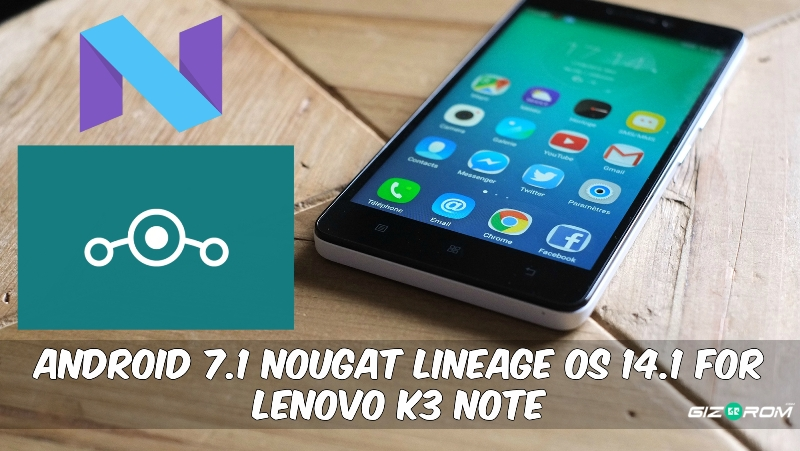 Lineage OS 14.1 For Lenovo K3 Note