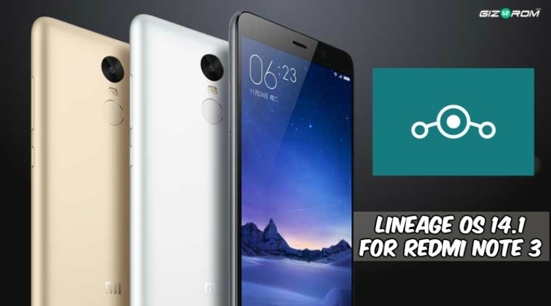 Nougat Lineage OS 14.1 For Redmi Note 3