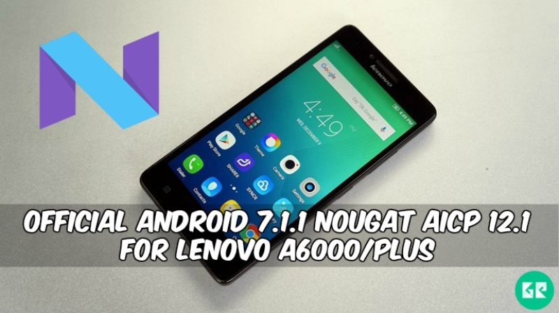 Nougat AICP 12.1 For Lenovo A6000Plus - Official Android 7.1.1 Nougat AICP 12.1 For Lenovo A6000/Plus