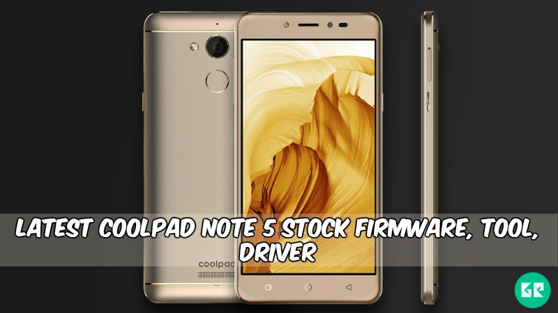 Firmware] Latest Coolpad Note 5 Stock Firmware, Tool, Driver