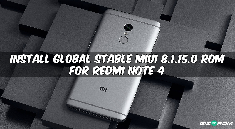 Global Stable MIUI 8.1.15.0 ROM For Redmi Note 4