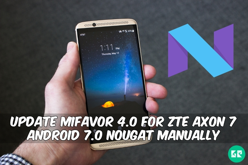 MiFavor 4.0 For ZTE Axon 7 Android 7.0 Nougat