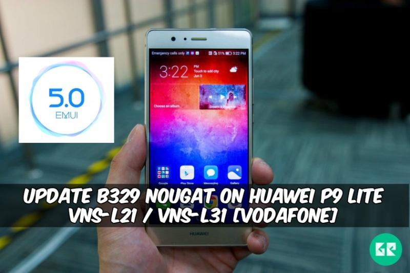 B329 Nougat On Huawei P9 Lite VNS-L21 / VNS-L31 Vodafone