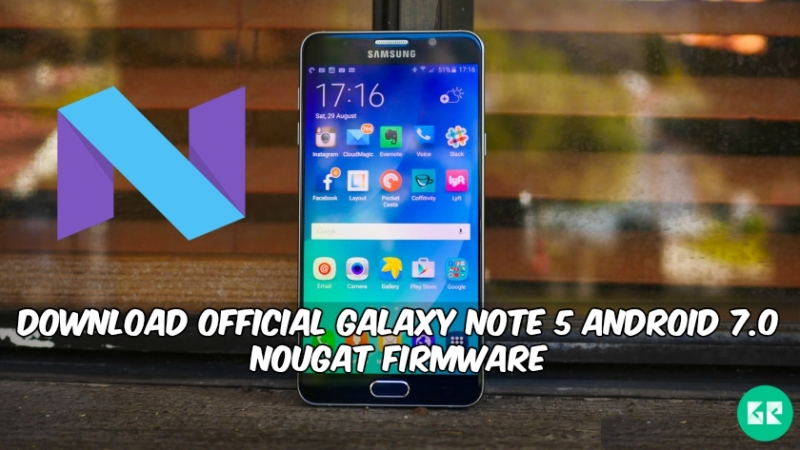 Galaxy Note 5 Android 7.0 Nougat Firmware