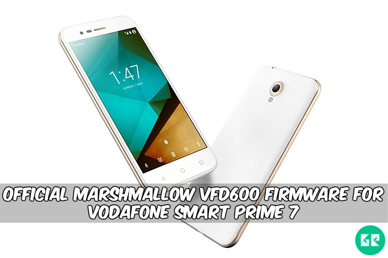 Marshmallow VFD600 Firmware For Vodafone Smart Prime 7