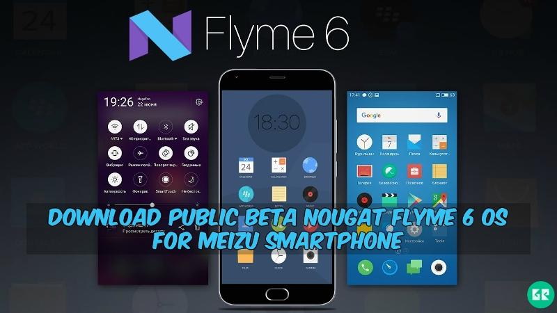 Nougat Flyme 6 OS For Meizu Smartphone