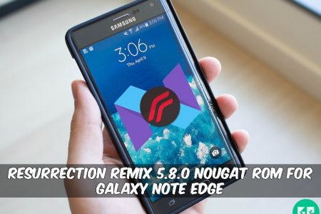 Resurrection Remix-N 5 8 0 Nougat ROM For Galaxy Note Edge
