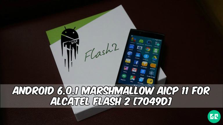 Marshmallow AICP 11 For Alcatel Flash 2