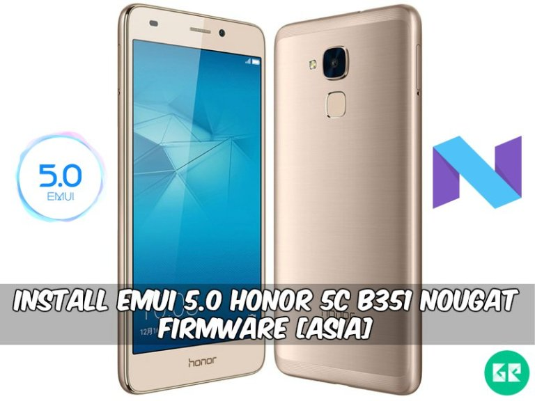 EMUI 5.0 Honor 5C B351 Nougat Firmware