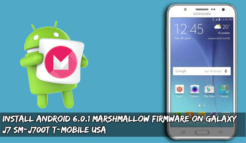 Marshmallow Firmware On Galaxy J7 SM-J700T