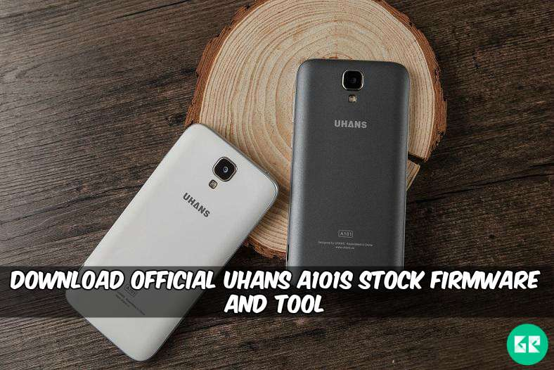 Official Uhans A101S Stock Firmware