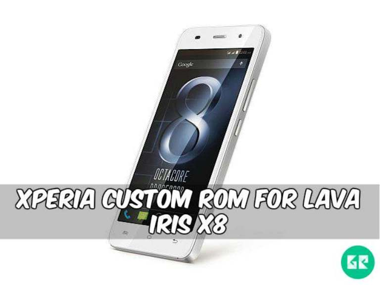 Xperia Custom ROM For lava iris X8