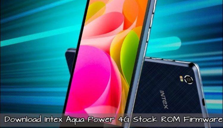 Intex Aqua Power 4G stock ROM