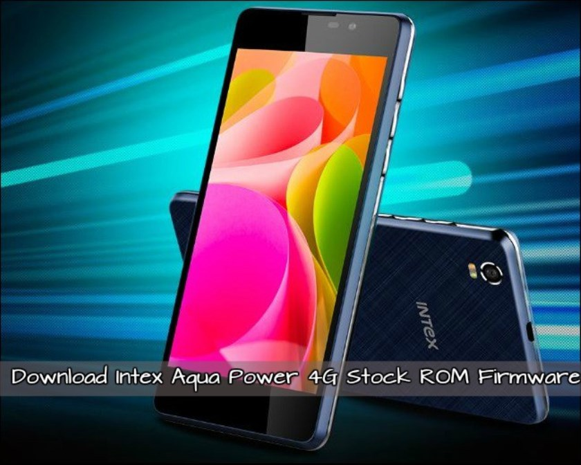 Intex Aqua Power 4G stock ROM