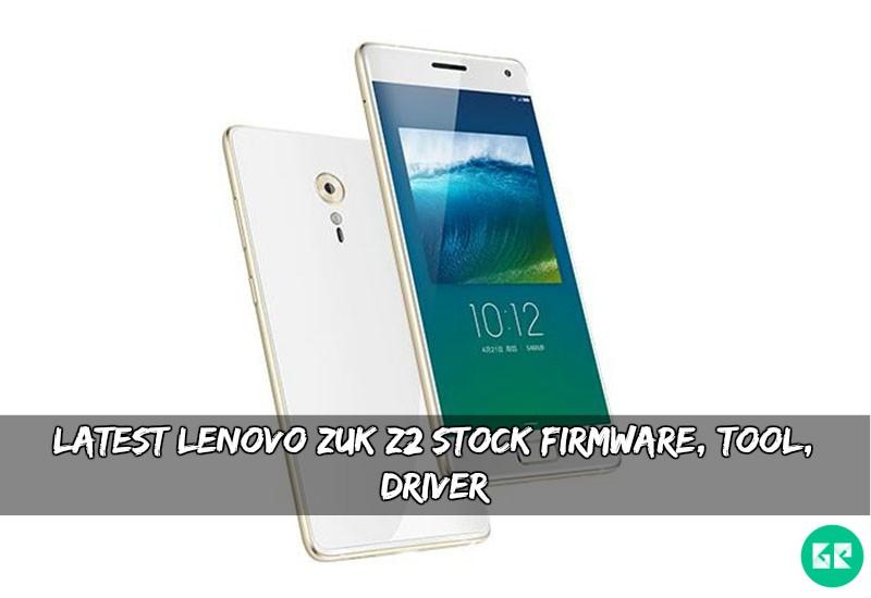 Lenovo ZUK Z2 Stock Firmware - [Firmware] Latest Lenovo ZUK Z2 Stock Firmware, Tool, Driver