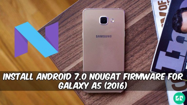 Nougat Firmware For Galaxy A5 (2016) SM-A510F