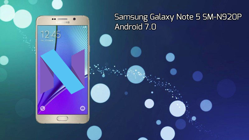 SM N920P Android 7.0 - Download Galaxy Note 5 SM-N920P Android 7.0 Sprint Firmware