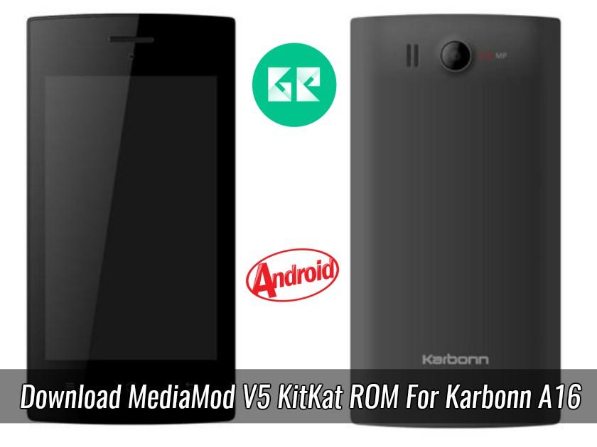 Download MediaMod V5 KitKat ROM For Karbonn A16