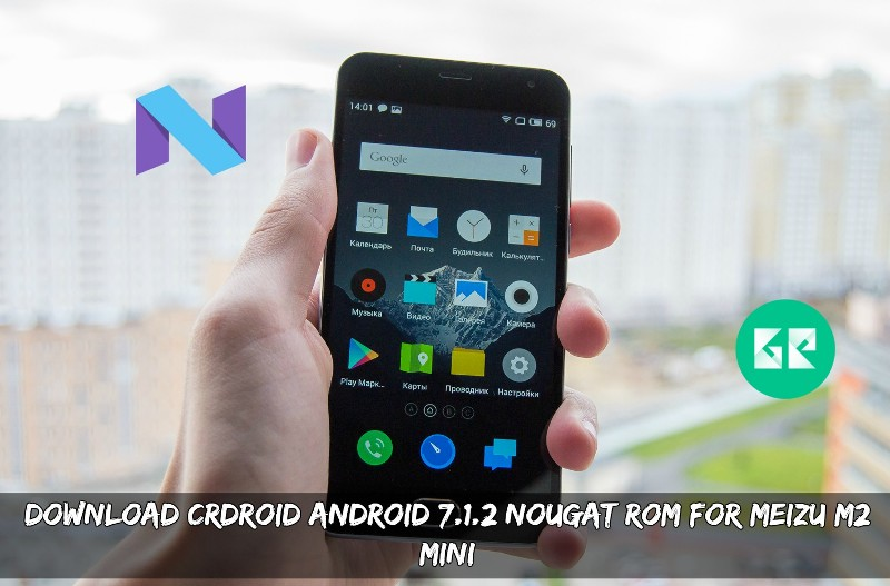 CrDroid Android 7.1.2 Nougat ROM For Meizu M2 Mini