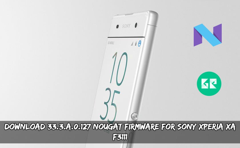 Download 33.3.A.0.127 Nougat Firmware For Sony Xperia XA F3111 - Download 33.3.A.0.127 Nougat Firmware For Sony Xperia XA F3xxx