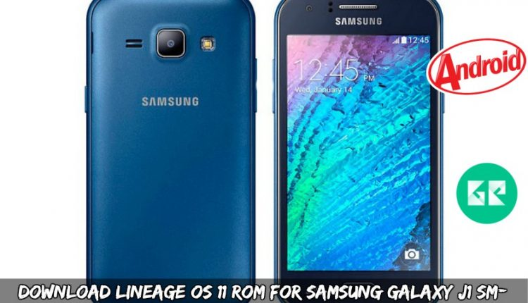 Download Lineage OS 11 ROM For Samsung Galaxy J1 SM-J100H