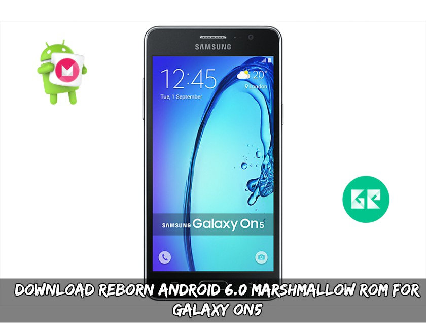 Download Reborn Android 6.0 Marshmallow ROM For Galaxy ON5