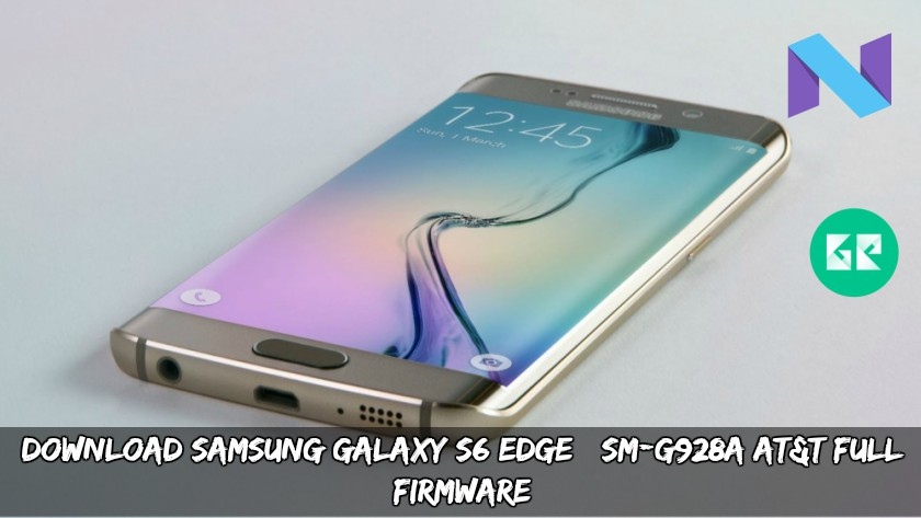 Download Samsung Galaxy S6 Edge+ SM-G928A AT&T Full Firmware