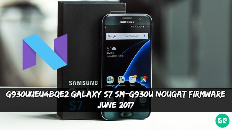 G930UUEU4BQE2 Galaxy S7 SM G930U Nougat Firmware - G930UUEU4BQE2 Galaxy S7 SM-G930U Nougat Firmware (June 2017)