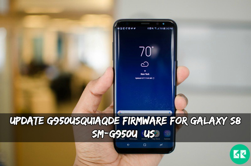 G950USQU1AQDE Firmware For GALAXY S8 SM G950U US - Update G950USQU1AQDE Firmware For Galaxy S8 SM-G950U (US)