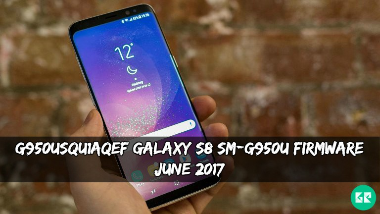 G950USQU1AQEF Galaxy S8 SM-G950U Firmware (June 2017)