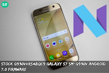 Stock G930VVRS4BQC9 Galaxy S7 SM-G930V Android 7 0 Firmware