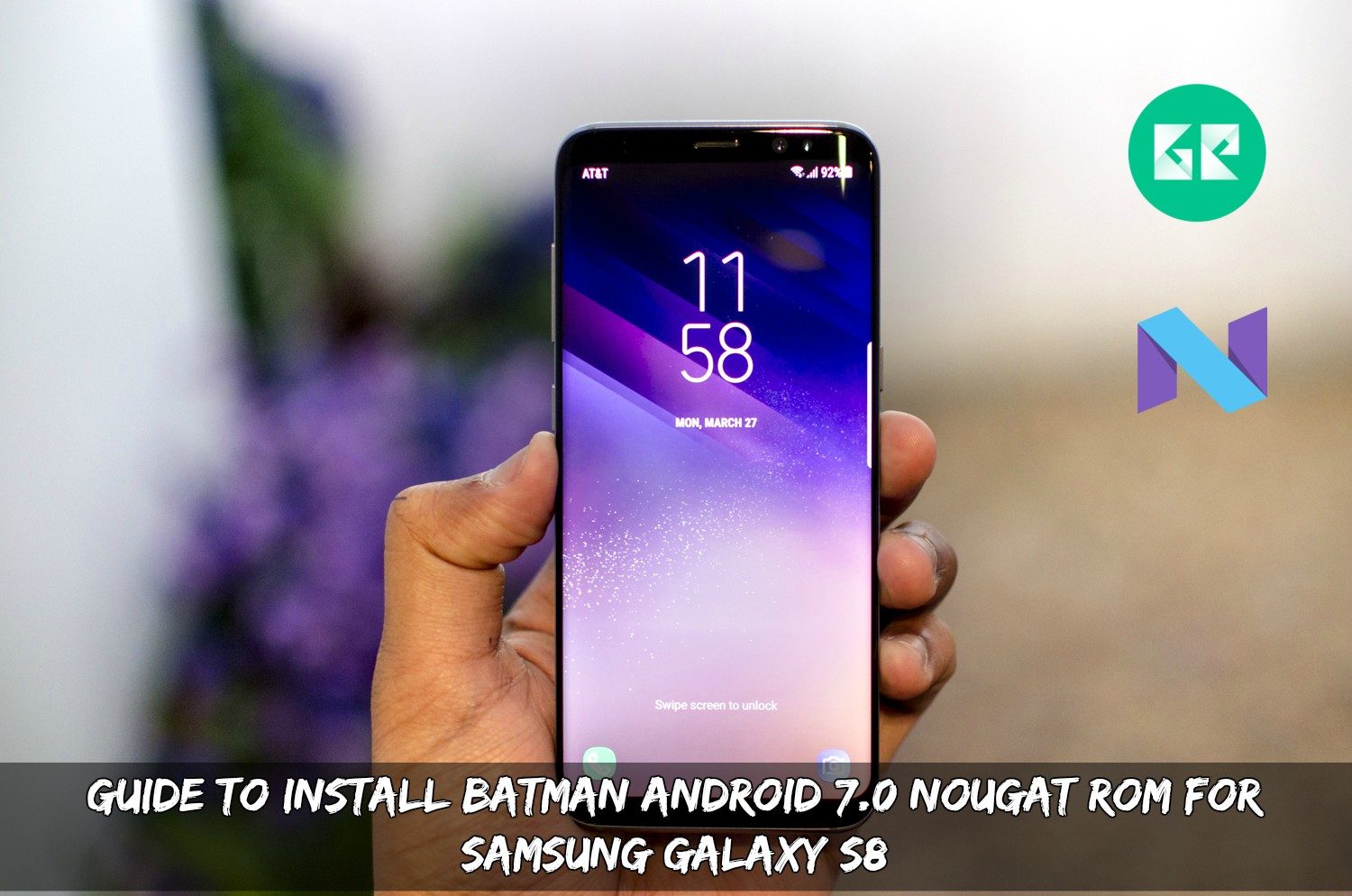 guide to install batman android 7 0 nougat rom for samsung galaxy s8. Black Bedroom Furniture Sets. Home Design Ideas