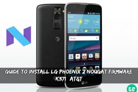 Guide To Install LG Phoenix 2 Nougat Firmware (K371)(AT&T)